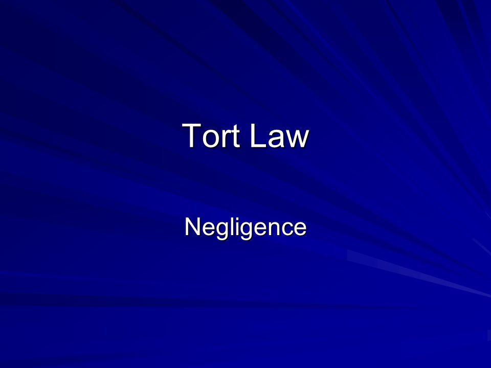 Tort Law Negligence