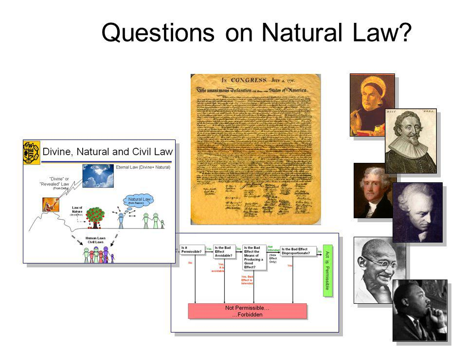 Questions on Natural Law?