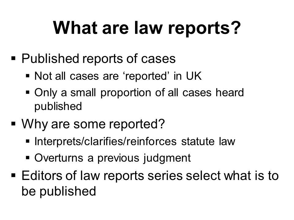 What are law reports.