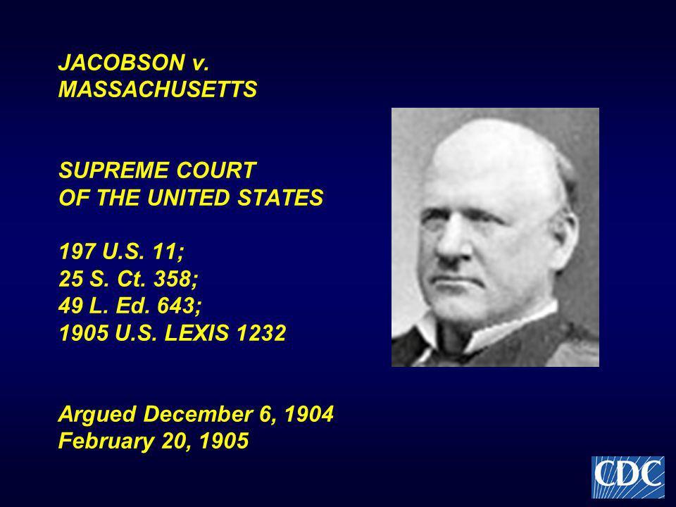 JACOBSON v. MASSACHUSETTS SUPREME COURT OF THE UNITED STATES 197 U.S.