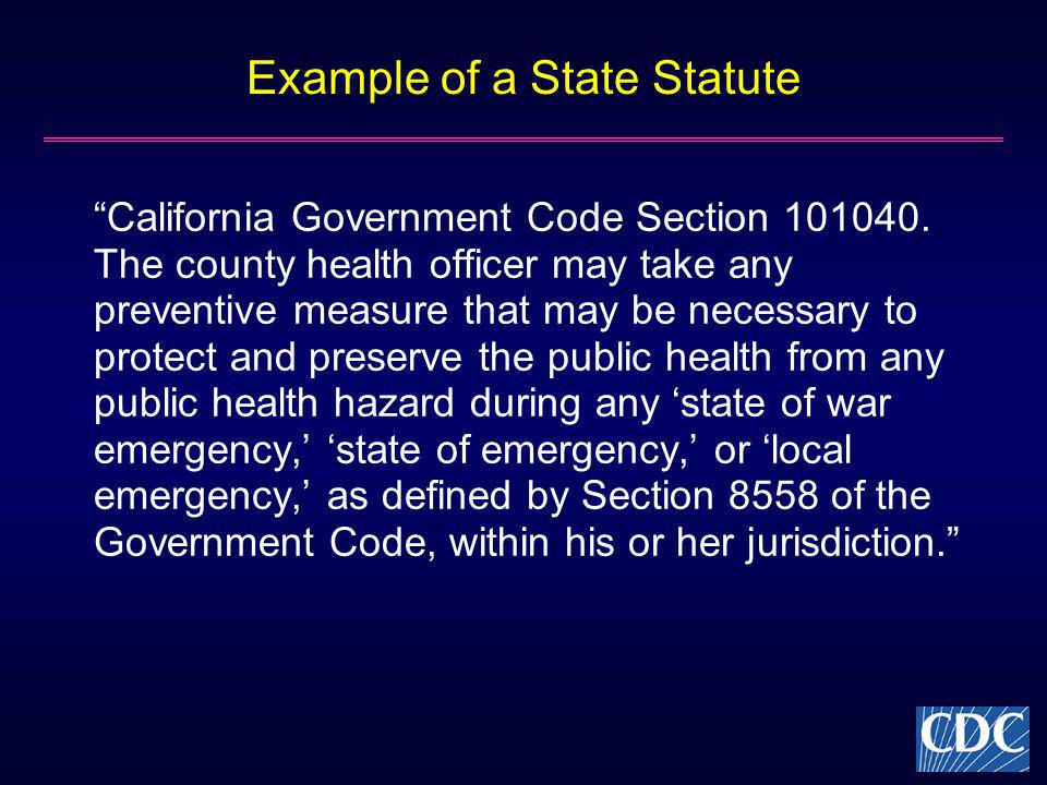 Example of a State Statute California Government Code Section 101040.