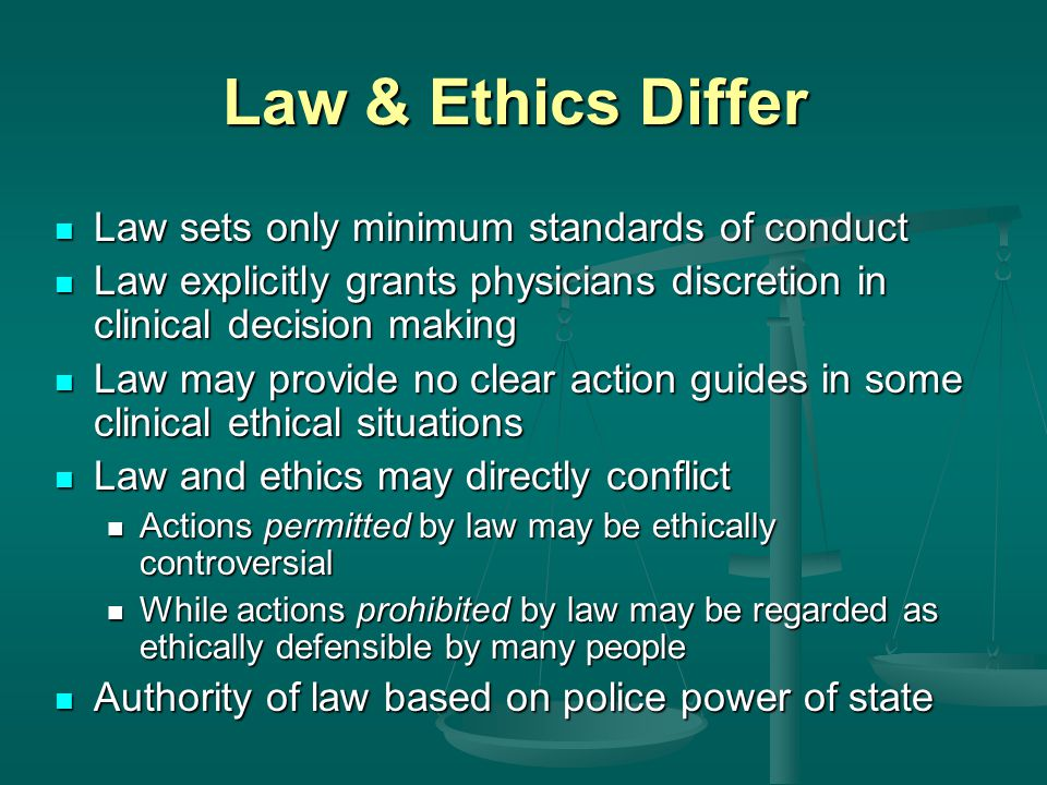 Law in Clinical Ethics Try to resolve ethical conflicts as close to the bedside as possible.