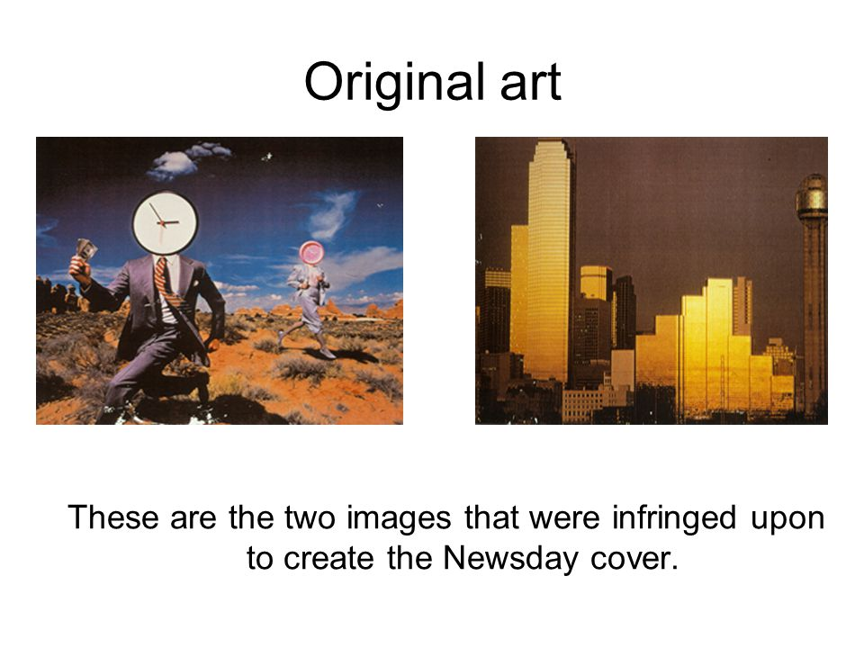 Original art These are the two images that were infringed upon to create the Newsday cover.