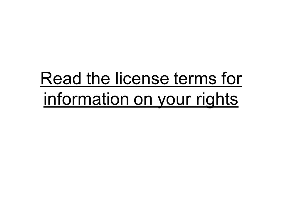 Read the license terms for information on your rights