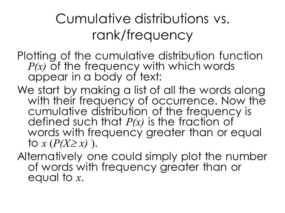 Cumulative distributions vs.