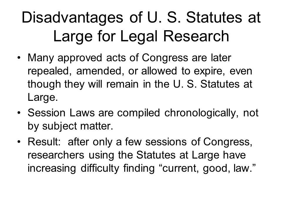 Disadvantages of U. S.