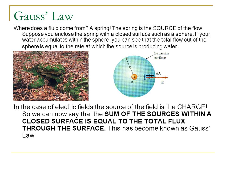 Gauss Law The electric flux (flow) is in direct proportion to the charge that is enclosed within some type of surface, which we call Gaussian.