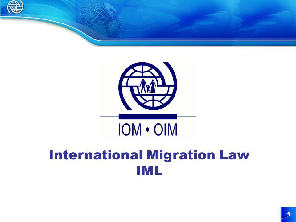 1 International Migration Law IML