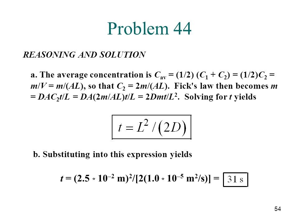 54 Problem 44 REASONING AND SOLUTION a.