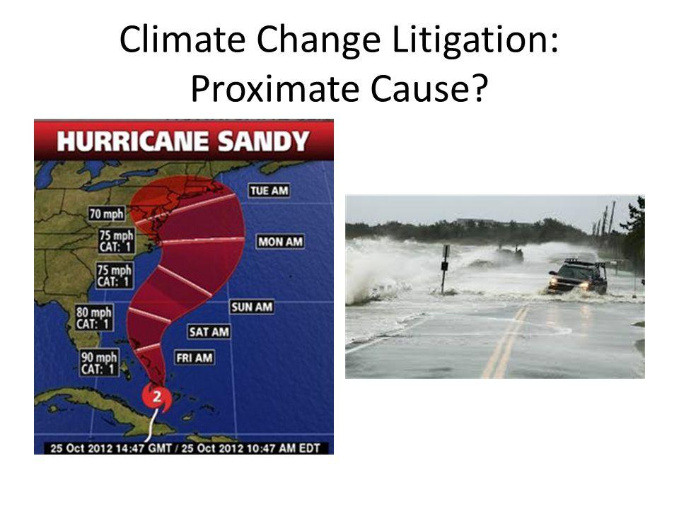 Climate Change Litigation: Proximate Cause