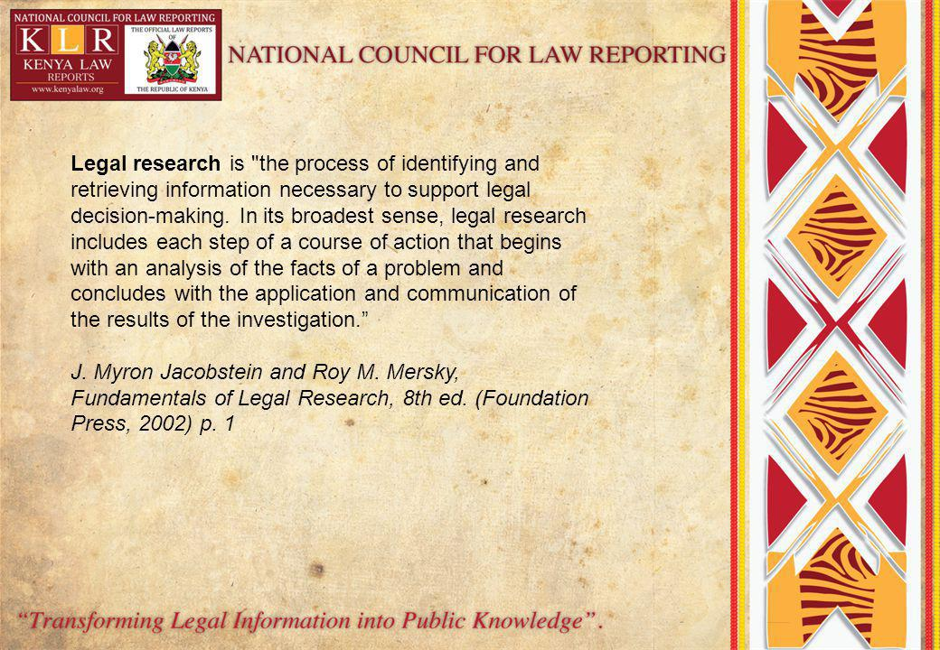 Legal research is