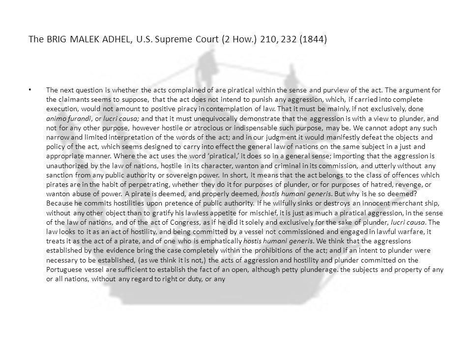 The BRIG MALEK ADHEL, U.S.