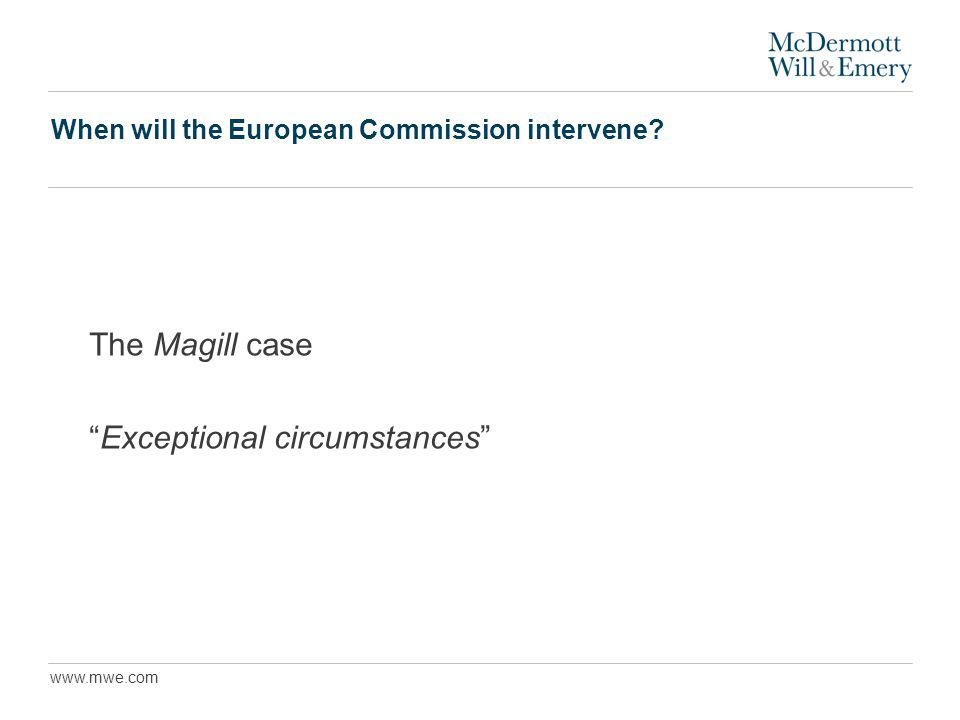 www.mwe.com When will the European Commission intervene The Magill case Exceptional circumstances