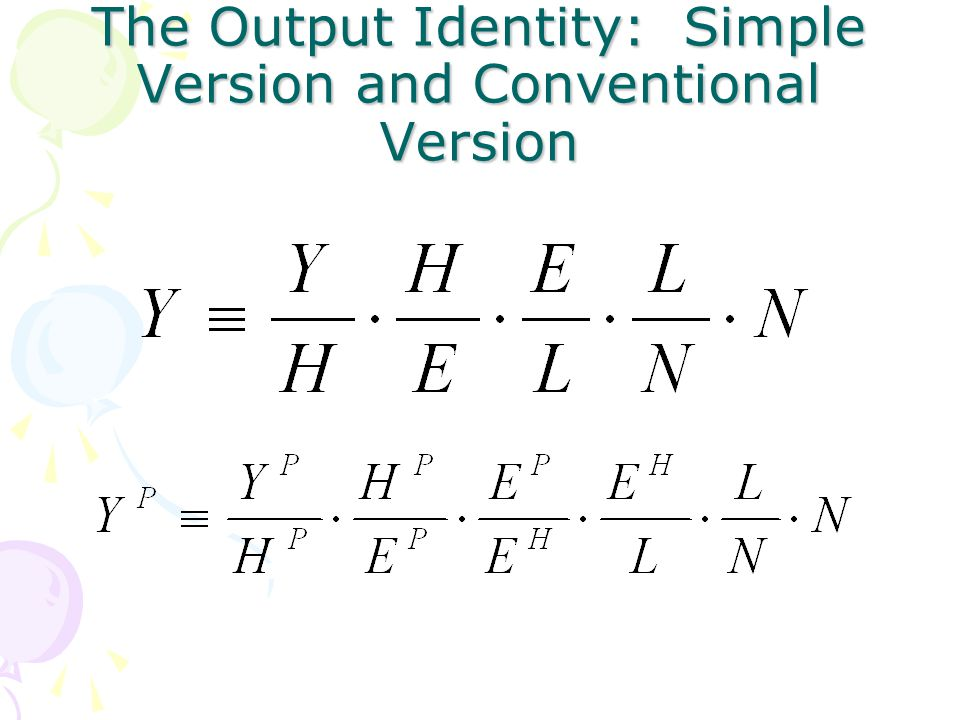 The Output Identity: Simple Version and Conventional Version