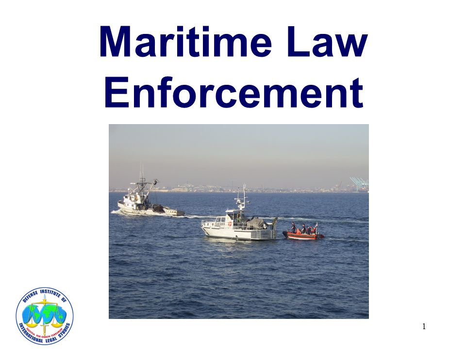 1 Maritime Law Enforcement