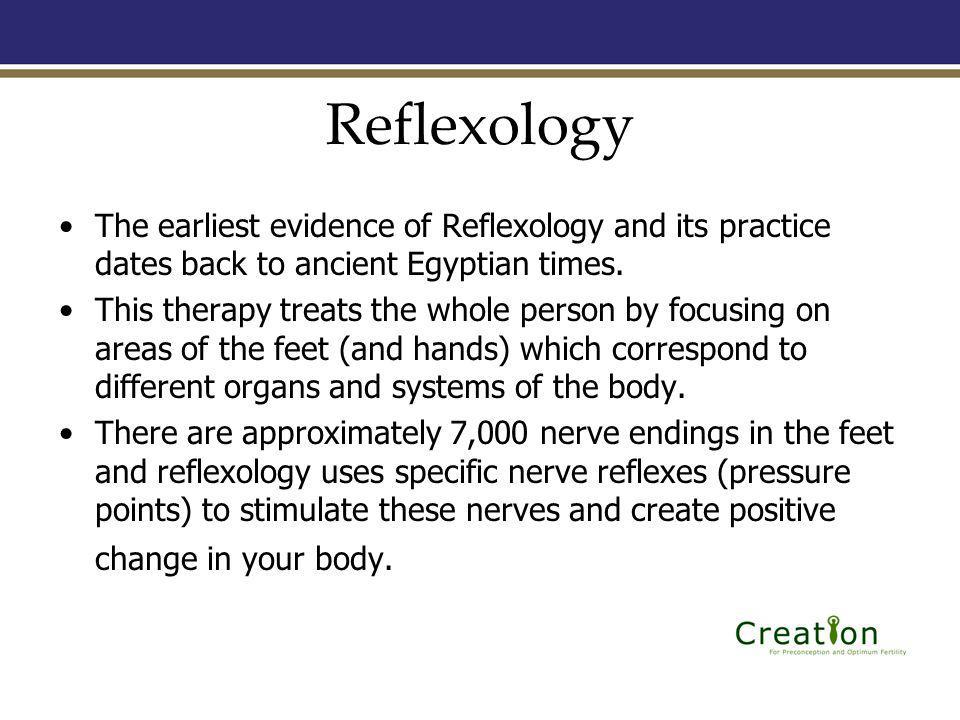 Reflexology The earliest evidence of Reflexology and its practice dates back to ancient Egyptian times.