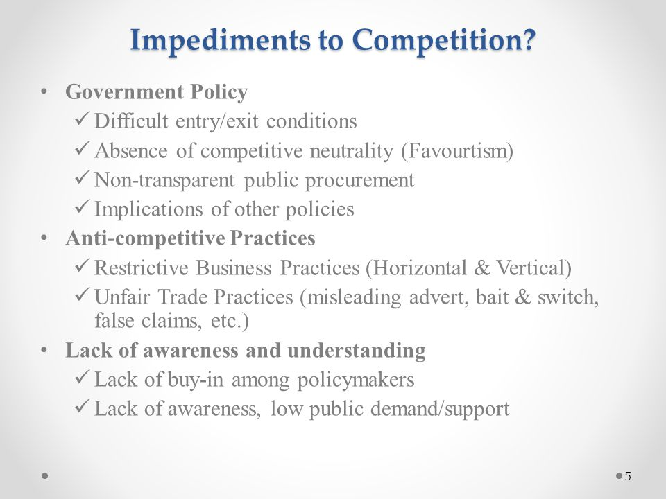 Impediments to Competition.