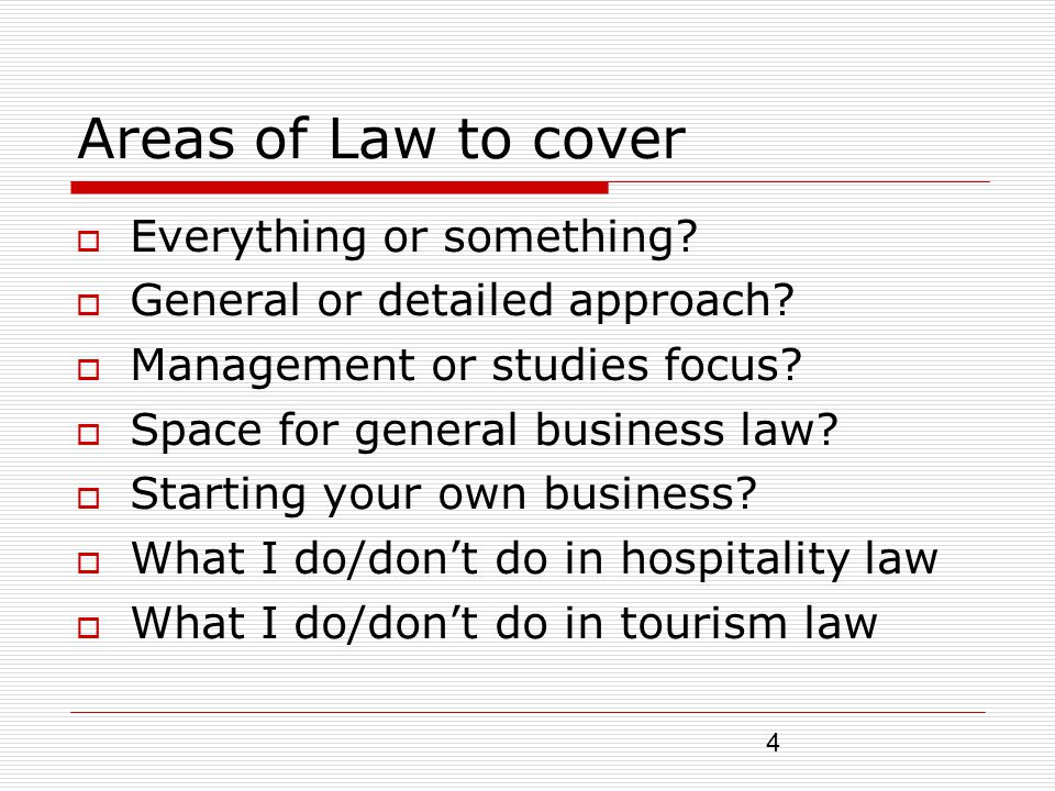 5 Specific hospitality/tourism industry laws General laws made applied to … Importance of using industry only examples with non-law students Academic credibility – does hospitality/tourism law really exist.