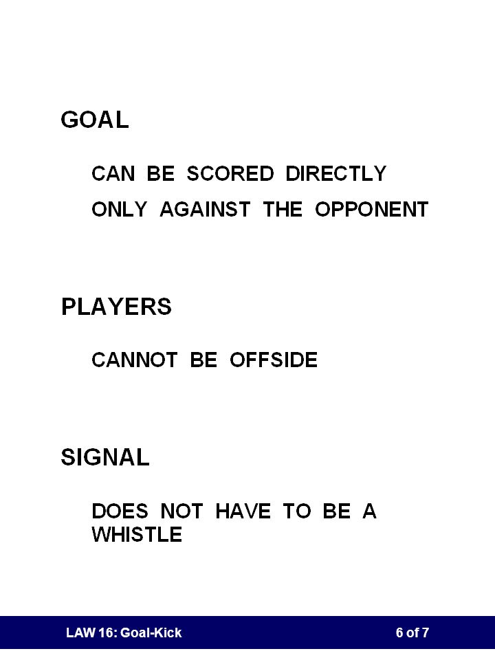 LAW 16: Goal-Kick5 of 7