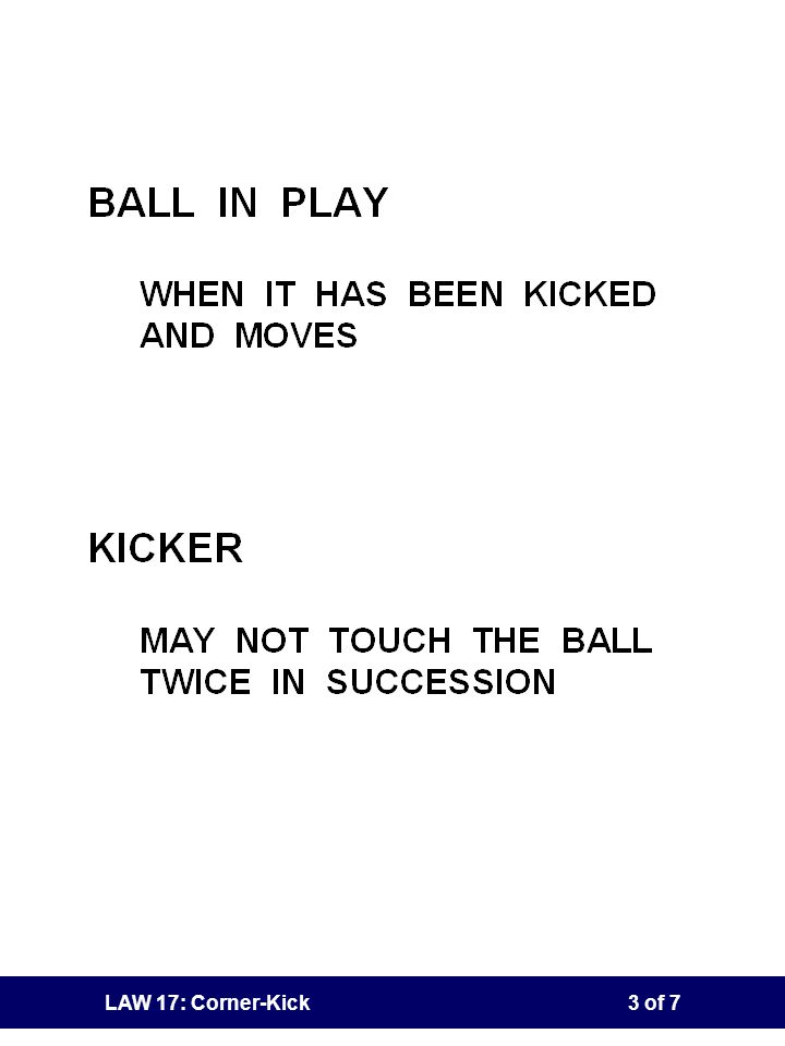 LAW 17: Corner-Kick2 of 7