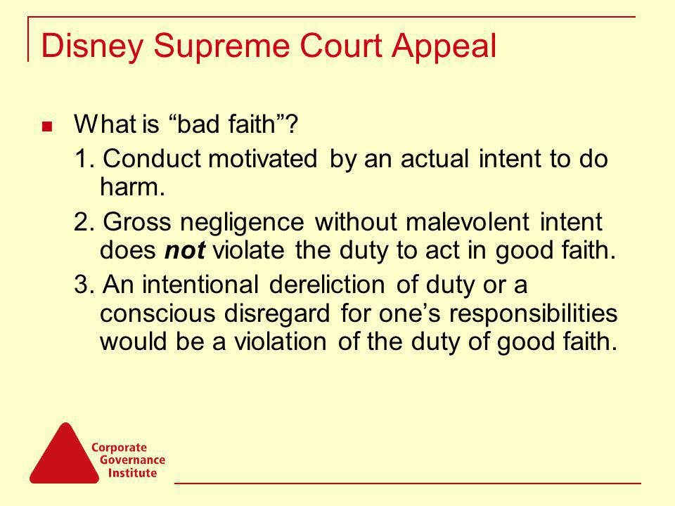 Disney Supreme Court Appeal What is bad faith. 1.
