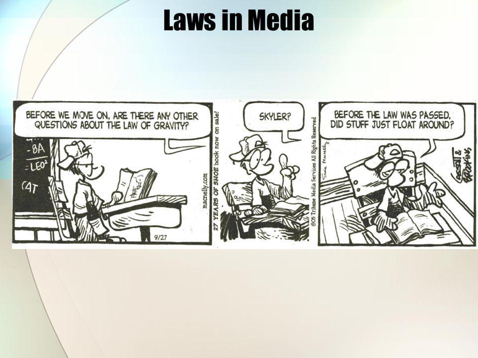 Laws in Media
