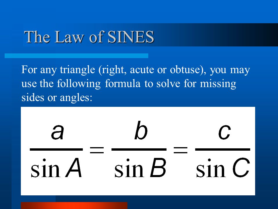 Use Law of SINES when...
