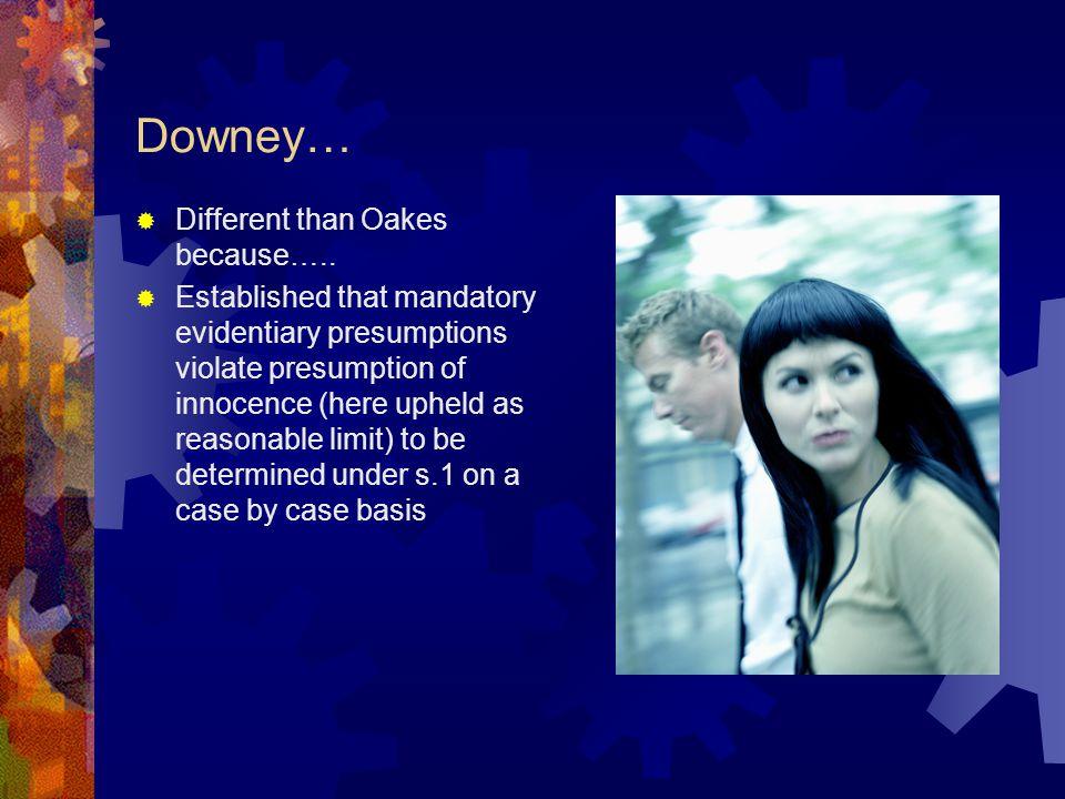 R. v. Downey Basic fact Presumed fact How to rebut