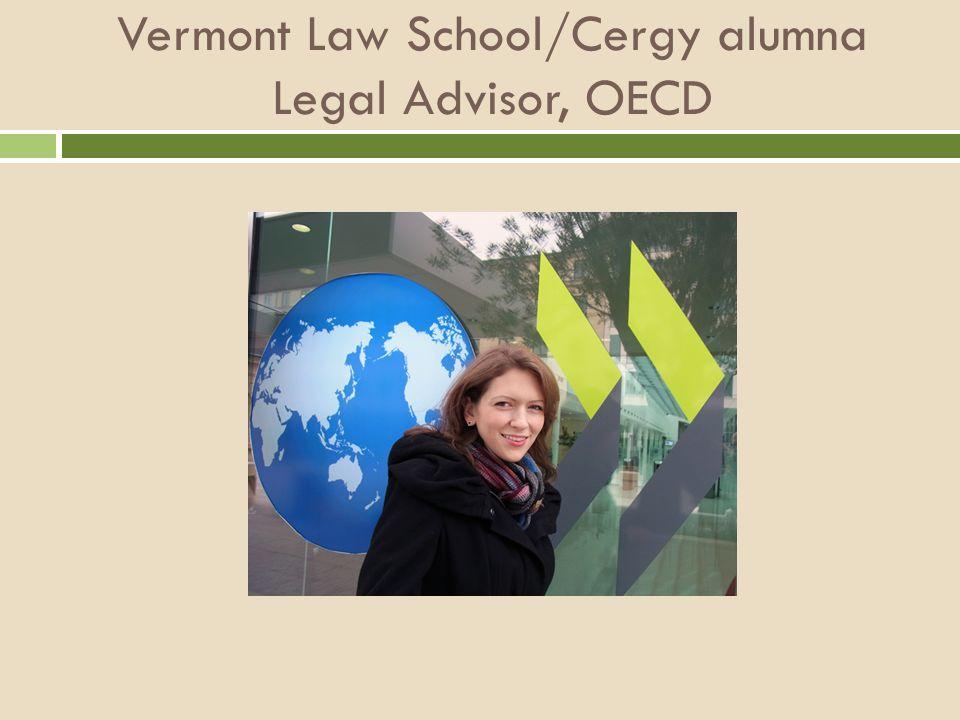 Vermont Law School/Cergy alumna Legal Advisor, OECD