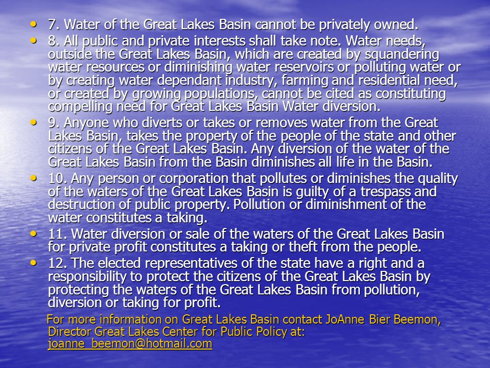 7. Water of the Great Lakes Basin cannot be privately owned.