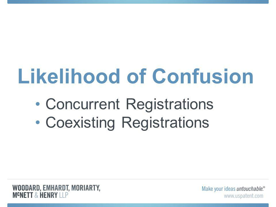 Likelihood of Confusion Concurrent Registrations Coexisting Registrations