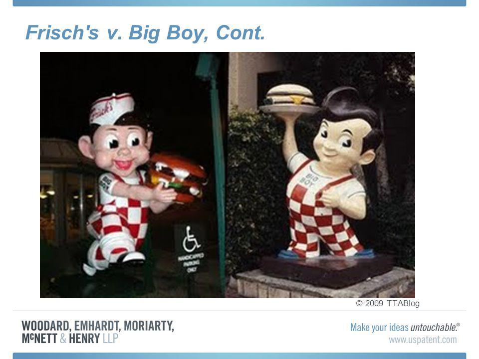 Frisch's v. Big Boy, Cont. © 2009 TTABlog