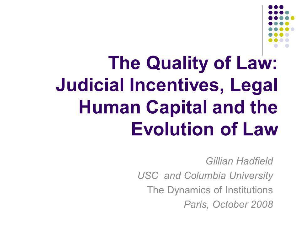 Researchers have accumulated evidence that the bottom-up approach to law has proven to be superior for economic development to more top-down approaches.