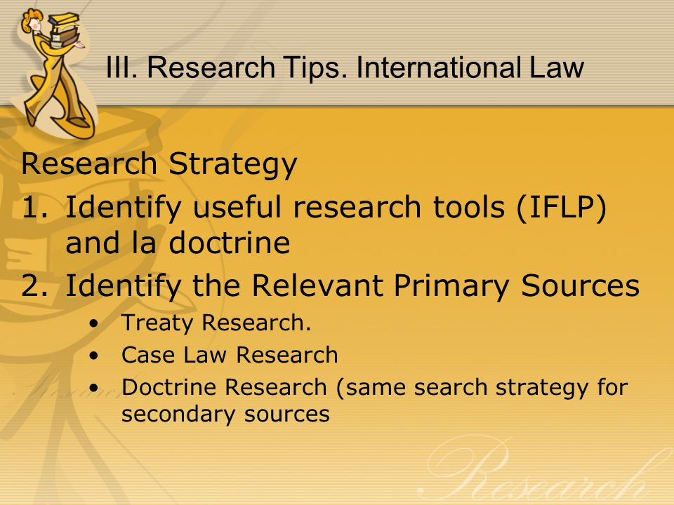 III. Research Tips.