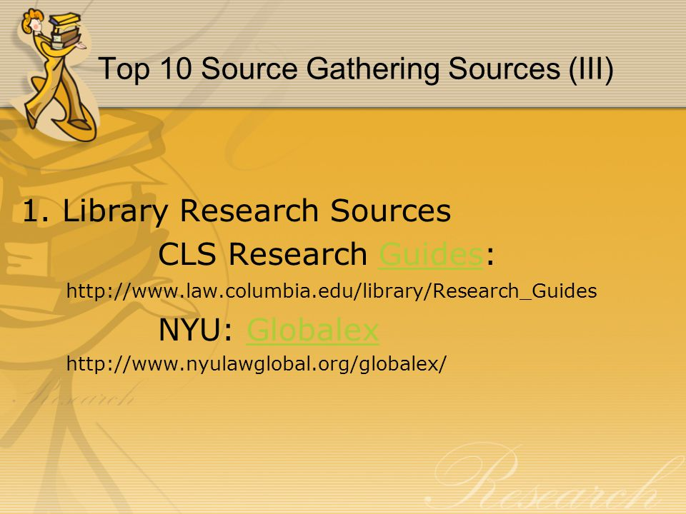 Top 10 Source Gathering Sources (III) 1.