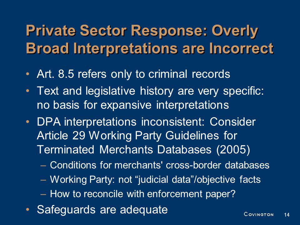 14 Private Sector Response: Overly Broad Interpretations are Incorrect Art.