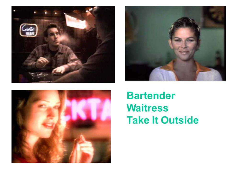 Bartender Waitress Take It Outside