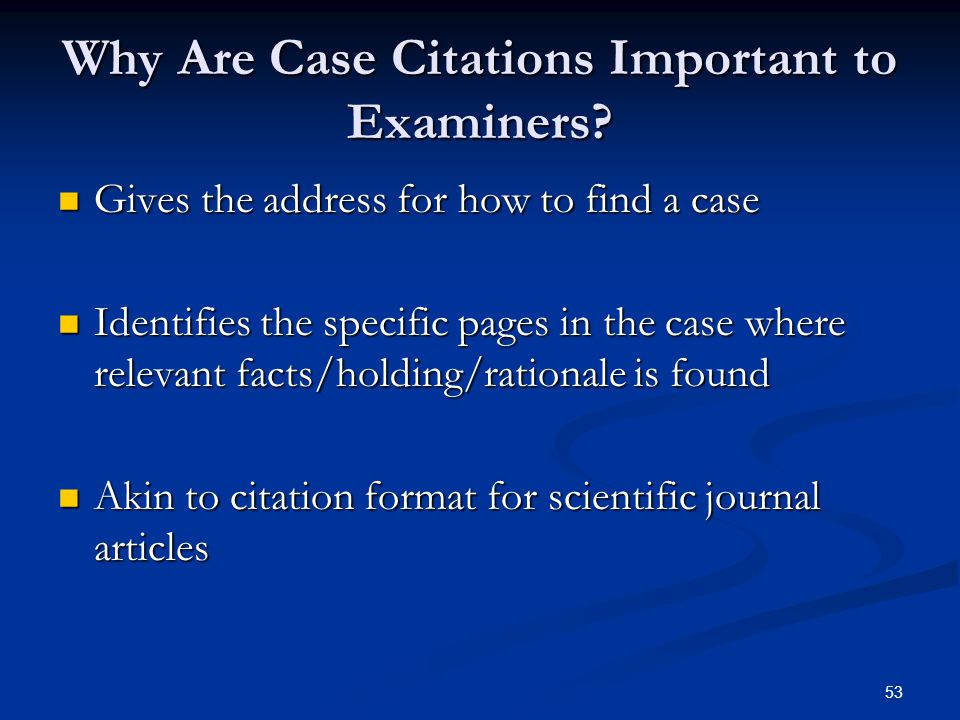 53 Why Are Case Citations Important to Examiners.
