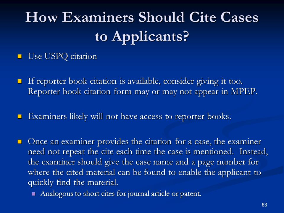 63 How Examiners Should Cite Cases to Applicants.