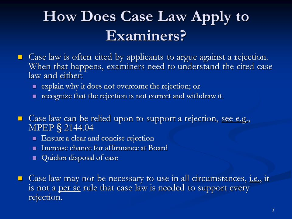 7 How Does Case Law Apply to Examiners.