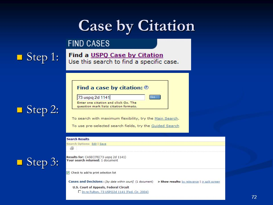 72 Case by Citation Step 1: Step 1: Step 2: Step 2: Step 3: Step 3: