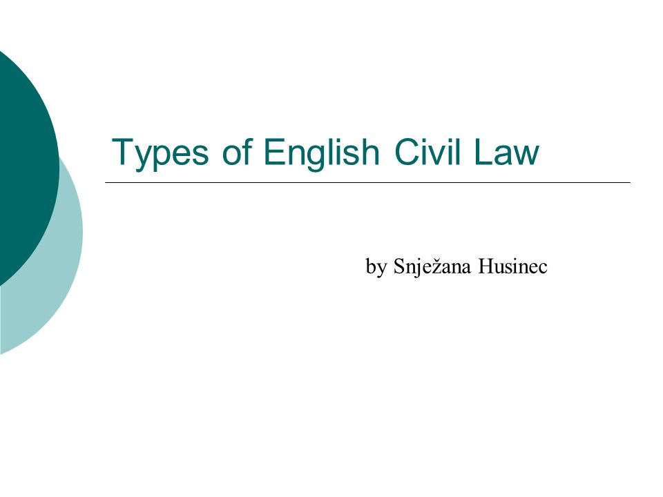 Types of English Civil Law by Snježana Husinec