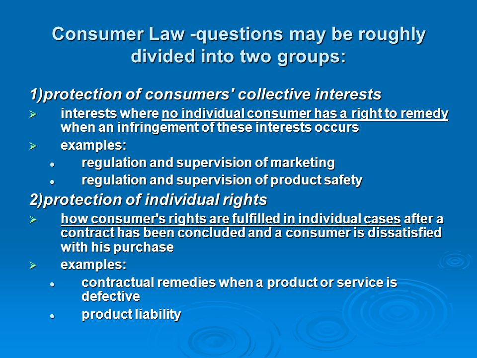 The main problems in the proposal 1)from the viewpoint of consumer protection: the proposal was mainly based on the former minimum directives without any bigger changes minimum level of protection had suddenly became also the maximum level of protection.