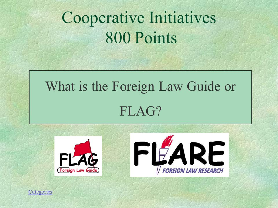 Categories This project with a patriotic name is an Internet- based union list of foreign, international and comparative law holdings; it is a successful initiative of the UK consortium of academic law libraries called FLARE.