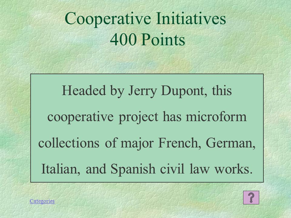 Categories Cooperative Initiatives 200 Points What is the New England Law Library Consortium or NELLCO?