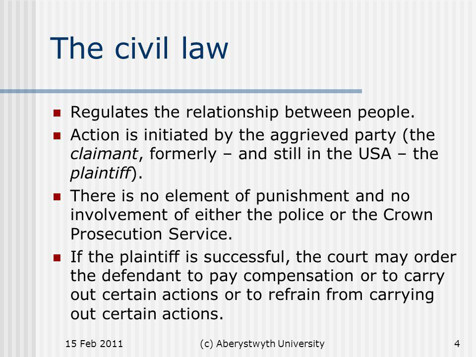 (c) Aberystwyth University Examples of causes for action under the civil law breach of contract; tort; defamation (e.g.