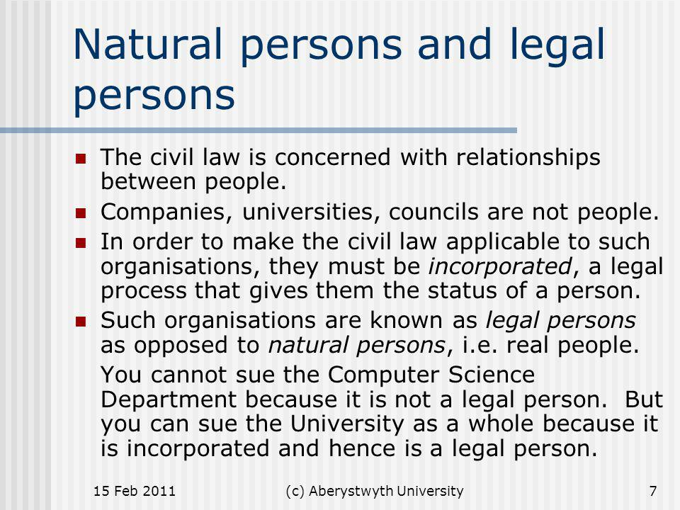 (c) Aberystwyth University How the law is made In the England and Wales, the USA, Australia, India, Singapore, and most countries in the British Commonwealth, law, both civil and criminal, is made in two ways: by act of parliament.