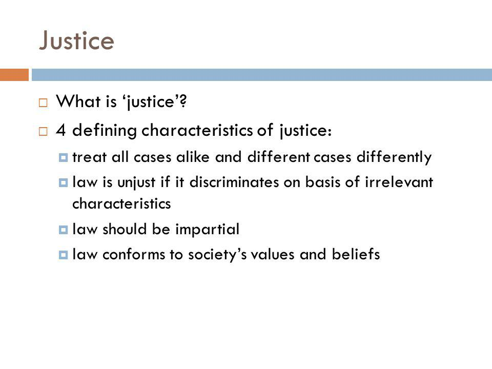 Justice What is justice.