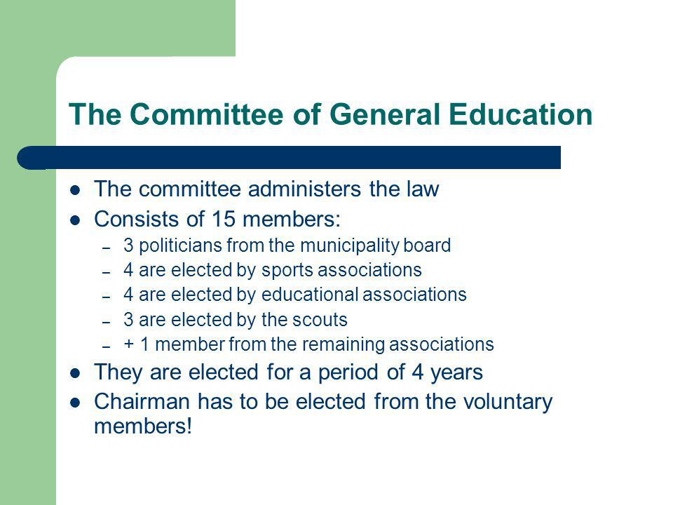 The Committee of General Education It is not statutory to have a committee of general education.