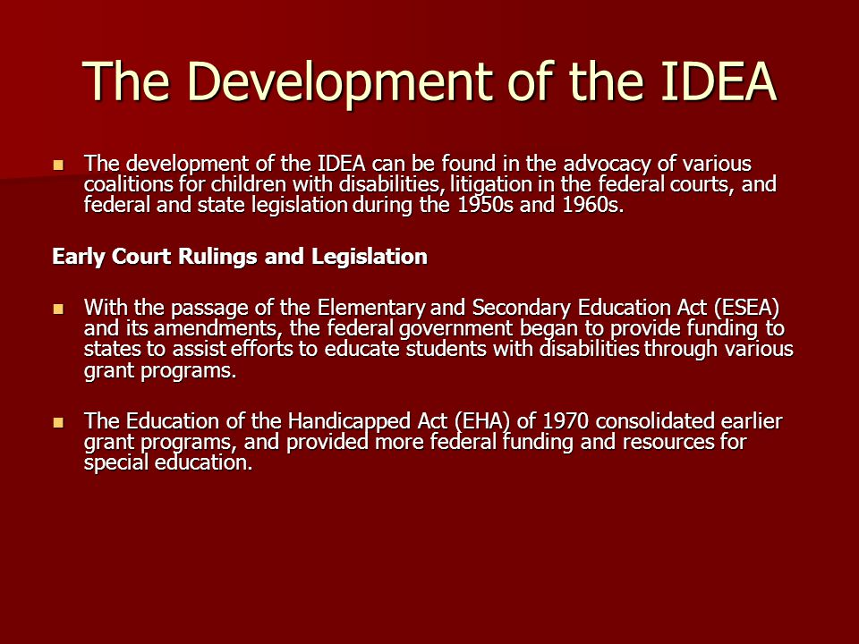 The Development of the IDEA Early Court Rulings and Legislation, cont.